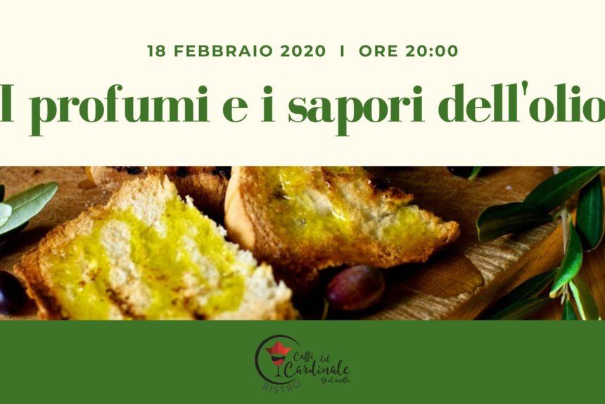 Cena degustazione sull' Olio Extra Vergine d'Oliva 18 Febbraio 2020 a Cori Giulianello